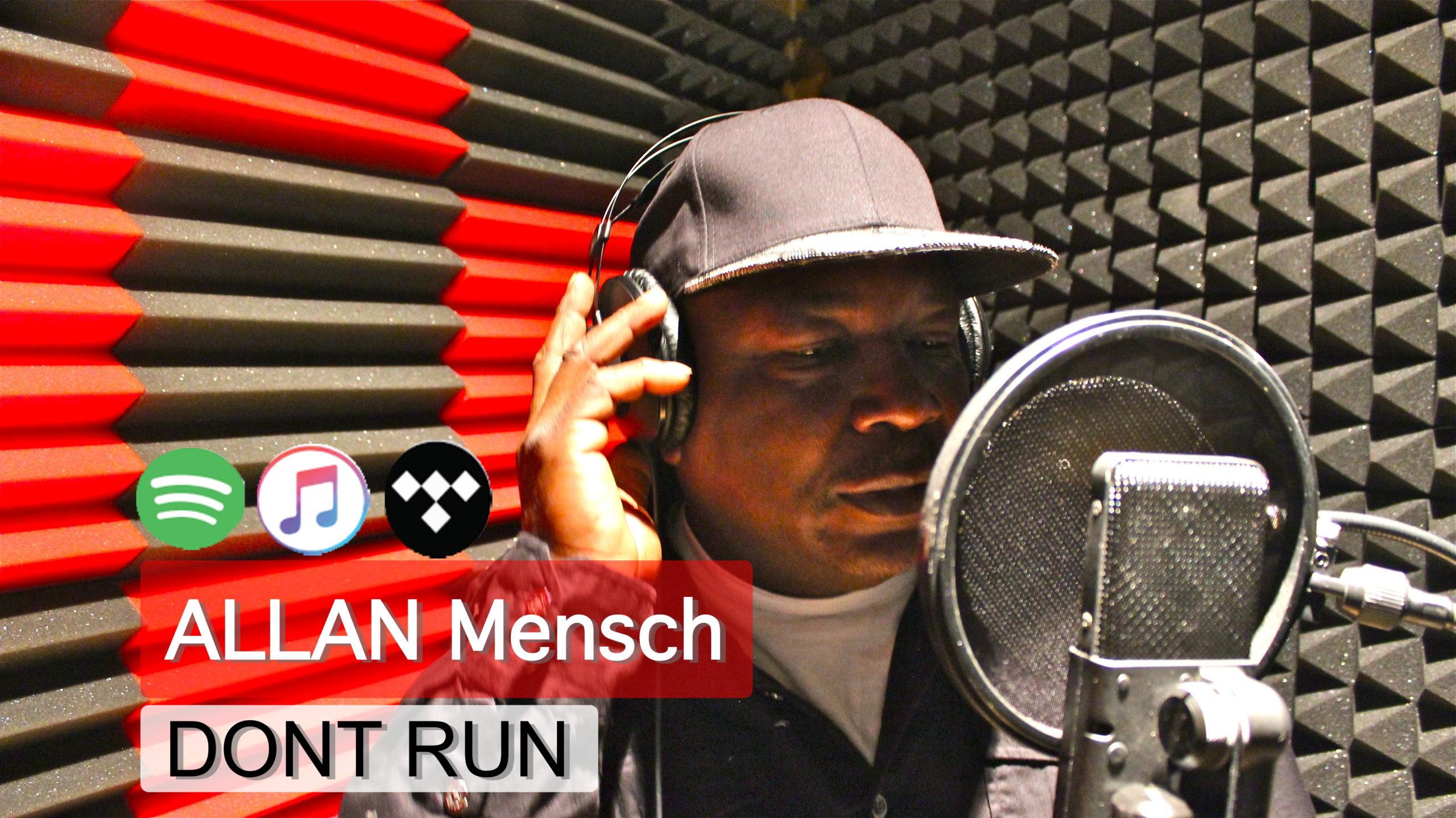 Dont Run Allan Mensch