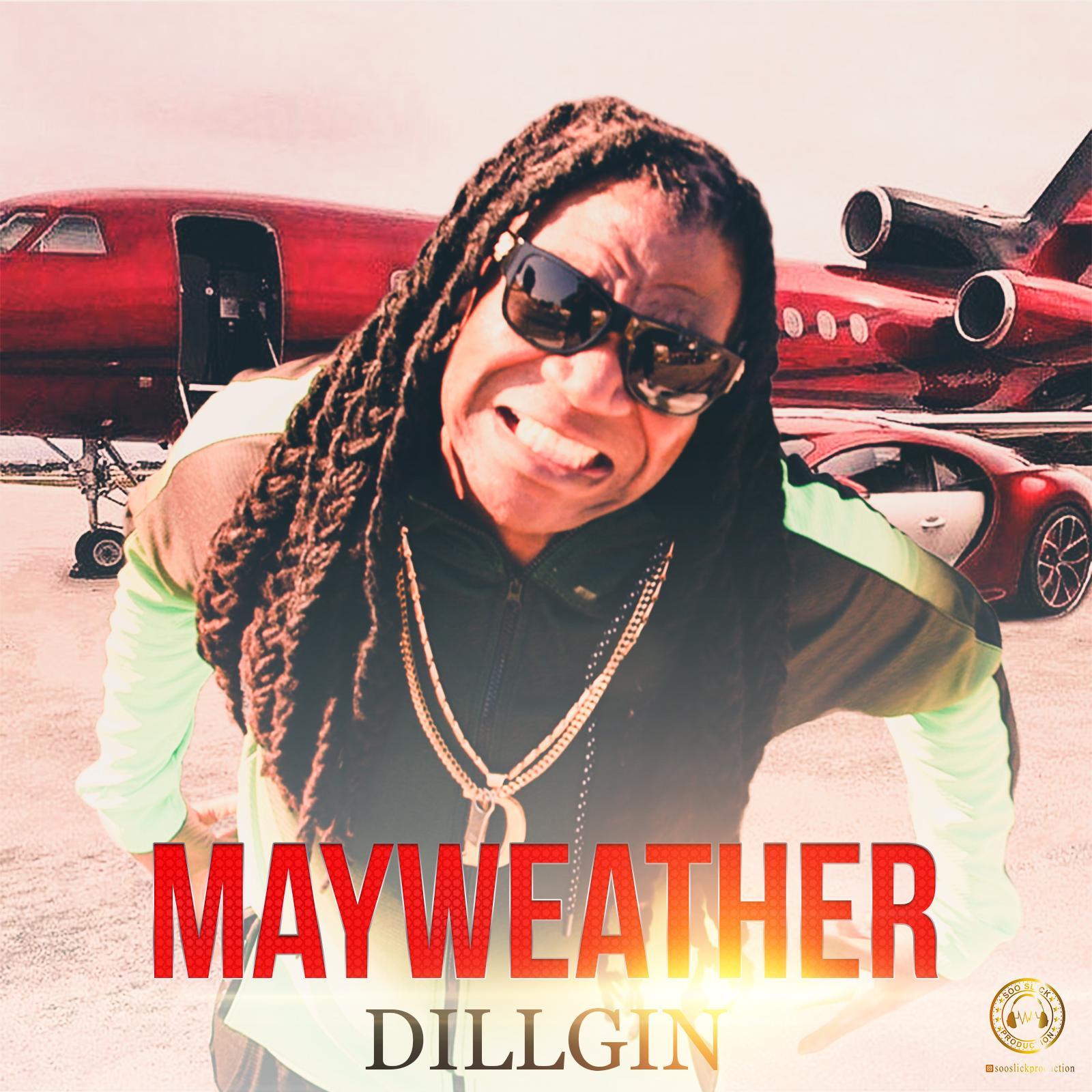 Dillgin New Dancehall 2021 Release Mayweather